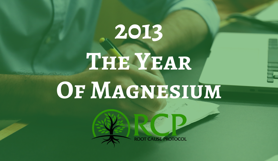 2013: The Year Of Magnesium