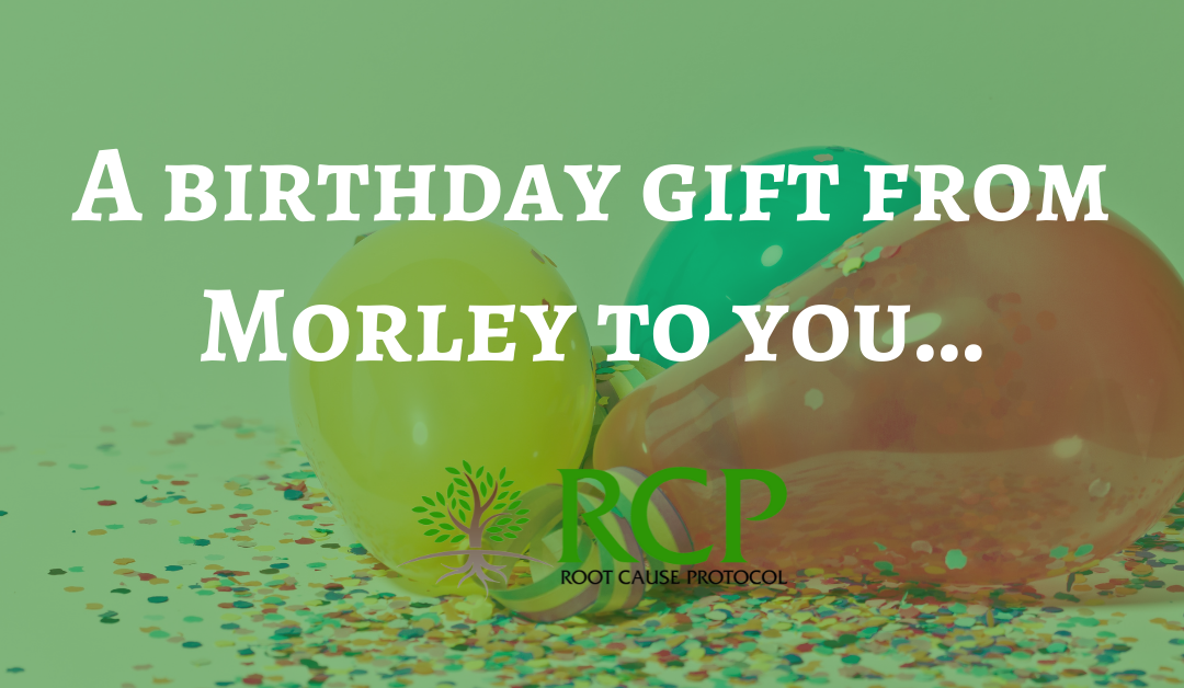 A birthday gift from Morley to you…