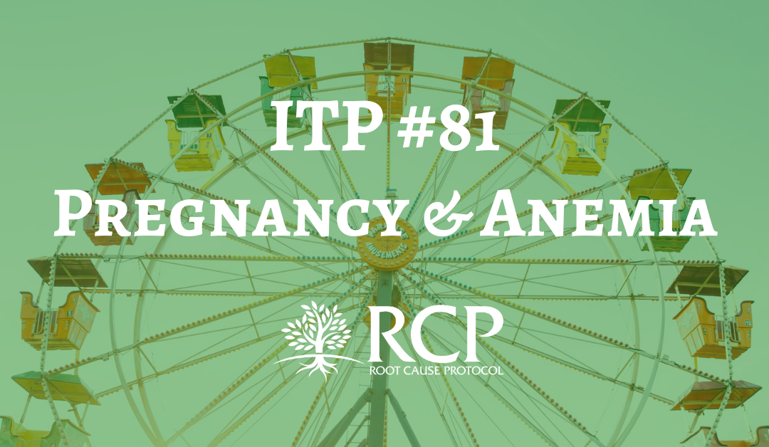 """Iron Toxicity Post #81: If you're 6-9 months Pregnant, YOU ARE NOT """"Anemic!!!!"""""""