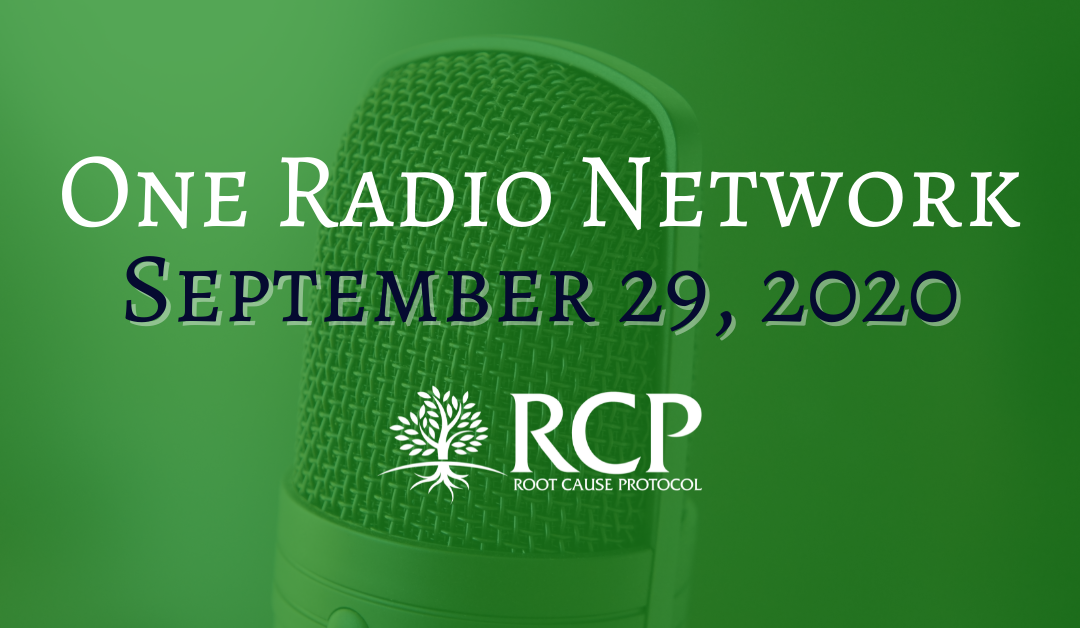 One Radio Network – Patrick Timpone   What's at the Heart of Many Health Problems   29 September, 2020