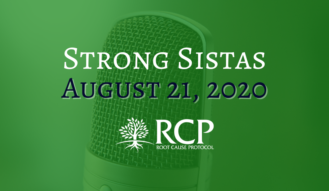 Strong.Sistas | Magnesium & why it's so important to our health | The Root Cause w/ Morley Robbins Pt. 3 | August 21, 2020