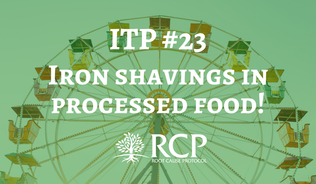 Iron Toxicity Post #23: Iron shavings in processed food!