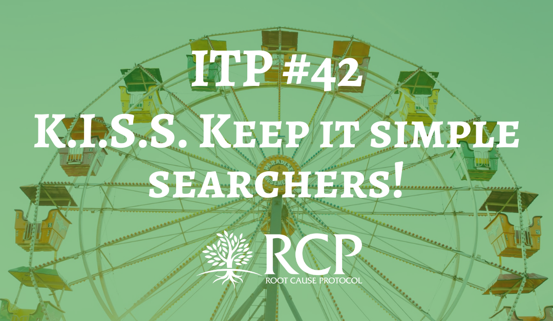 Iron Toxicity Post #42: K.I.S.S. Keep it simple searchers!