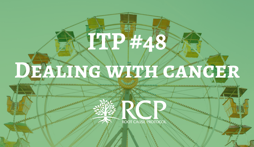 Iron Toxicity Post #48: Dealing with cancer