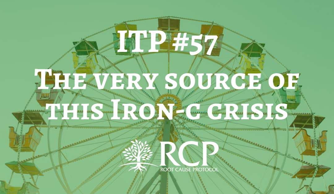 Iron Toxicity Post #57: The very source of this Iron-c crisis that is pandemic on this planet
